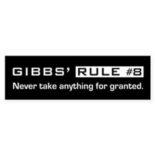 NCIS Gibb's Rule #8 Bumper Stickers