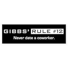 NCIS Gibbs' Rule #12 Bumper Sticker