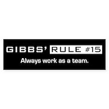 NCIS Gibbs' Rule #15 Bumper Sticker