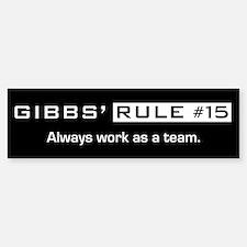 NCIS Gibbs' Rule #15 Sticker (Bumper)