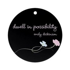 Dwell in Possibility Ornament (Round)