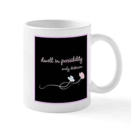 Dwell in Possibility Mug