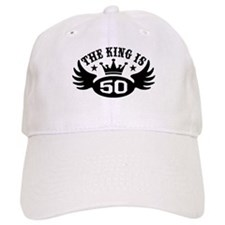 The King is 50 Baseball Baseball Cap