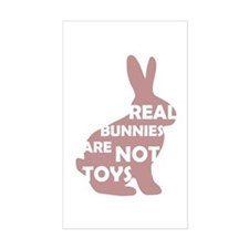 REAL BUNNIES ARE NOT TOYS - P Decal