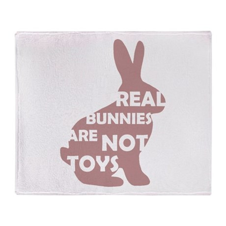 REAL BUNNIES ARE NOT TOYS - P Throw Blanket