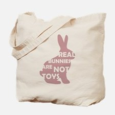 REAL BUNNIES ARE NOT TOYS - P Tote Bag