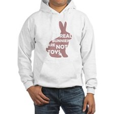 REAL BUNNIES ARE NOT TOYS - P Hoodie