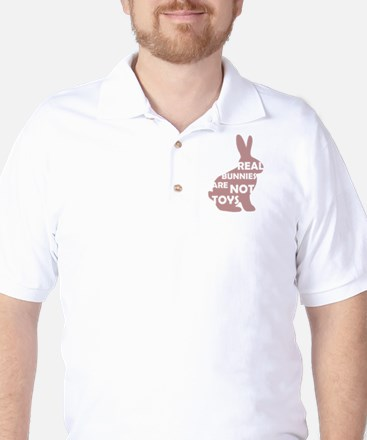 REAL BUNNIES ARE NOT TOYS - P Golf Shirt