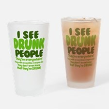 I See Drunk People Drinking Glass