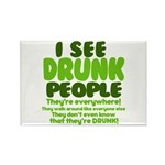 I See Drunk People Rectangle Magnet (10 pack)