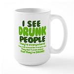 I See Drunk People Large Mug
