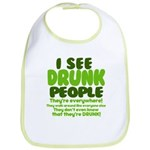 I See Drunk People Bib