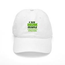 I See Drunk People Baseball Baseball Cap