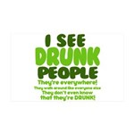 I See Drunk People 35x21 Wall Decal