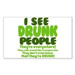 I See Drunk People Sticker (Rectangle 50 pk)