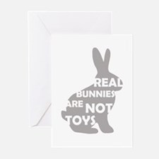 REAL BUNNIES ARE NOT TOYS - G Greeting Cards (Pk o