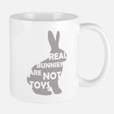REAL BUNNIES ARE NOT TOYS - G Mug