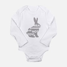 REAL BUNNIES ARE NOT TOYS - G Long Sleeve Infant B