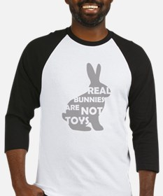 REAL BUNNIES ARE NOT TOYS - G Baseball Jersey