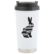 REAL BUNNIES ARE NOT TOYS - B Travel Mug
