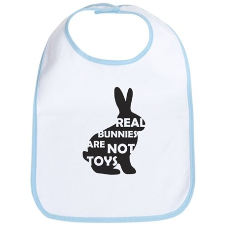 REAL BUNNIES ARE NOT TOYS - B Bib