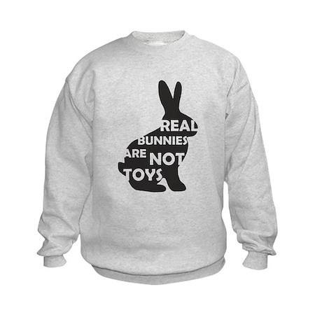 REAL BUNNIES ARE NOT TOYS - B Kids Sweatshirt