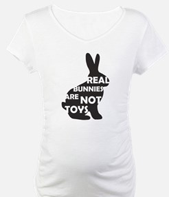 REAL BUNNIES ARE NOT TOYS - B Shirt