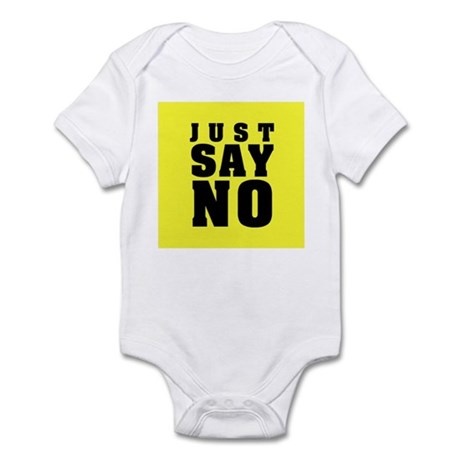 Just Say No With This Infant Bodysuit