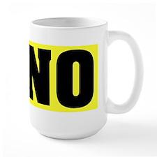 Just Say No With This  Mug