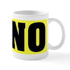 Just Say No With This  Small Mug