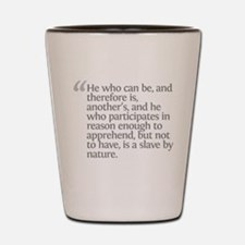 Aristotle He who can be Shot Glass