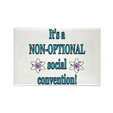 Non-optional Social Conventio Rectangle Magnet
