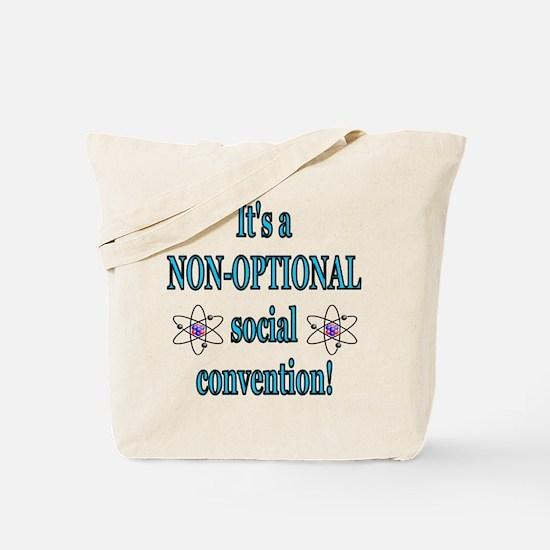 Non-optional Social Conventio Tote Bag