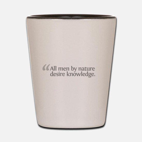 Aristotle All men by Shot Glass