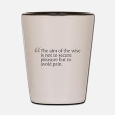 Aristotle The aim of the wise Shot Glass