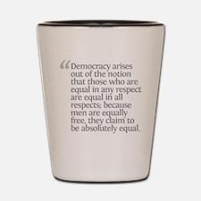 Aristotle Democracy arises Shot Glass