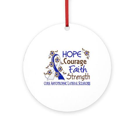 Hope Courage Faith ALS Ornament (Round)