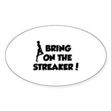 Bring On The Streaker ! Stickers