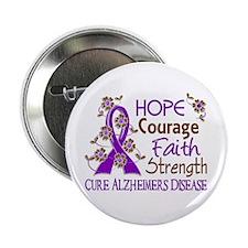 "Hope Courage Faith Alzheimers 2.25"" Button"