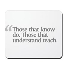 Aristotle Those that know do Mousepad