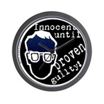 Innocent Until Proven Guilty Wall Clock