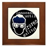 Innocent Until Proven Guilty Framed Tile