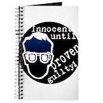 Innocent Until Proven Guilty Journal