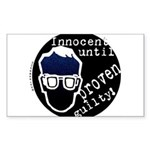 Innocent Until Proven Guilty Rectangle Sticker