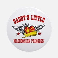 Daddy's Little Macedonian Princess Ornament (Round