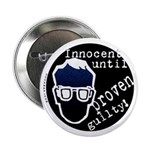 Innocent Until Proven Guilty Button