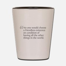 Aristotle No one would Shot Glass