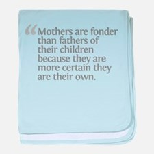 Aristotle Mothers are fonder baby blanket