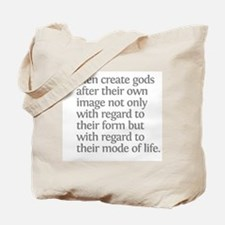 Aristotle Men create gods Tote Bag