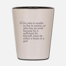 Aristotle He who is unable Shot Glass
